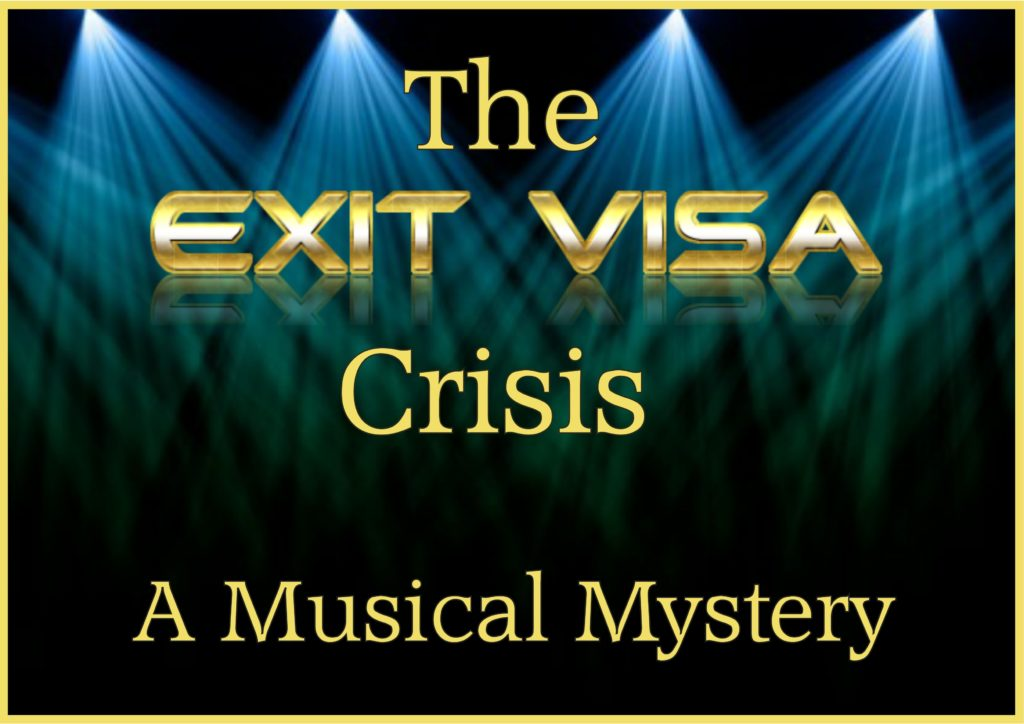 The Exit Visa Crisis - A Musical Mystery